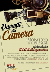 DAVANTI ALLA CAMERA - LABORATORIO DI ESPRESSIONE ATTORIALE CINEMATOGRAFICA