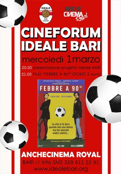 "CINEFORUM IDEALE BARI "" FEBBRE a 90°"""