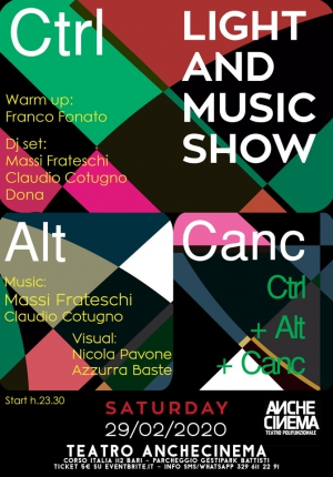 CTRL+ALT+CANC - LIGHT AND MUSIC SHOW