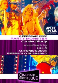 "CINEMATIC DISCOTEQUE ""PARTY MONSTER"""